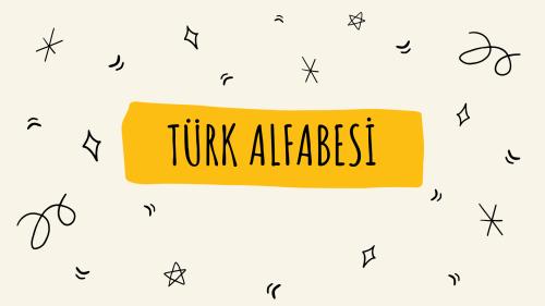 Türk Alfabesi (Konu anlatım)-Турецкий Алфавит(лекция)